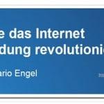Wie das Internet Bildung revolutioniert