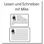 Lesen und Schreiben mit Mike!