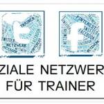 Soziale Netzwerke für Trainer