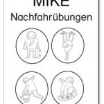 Mike: Nachfahrübungen