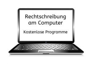 Rechtschreibung am Computer, Rechtschreibung, Computer, Lernprogramm, kostenlos, Eltern, Lehrer, Schule, Legasthenie, Lesen, Schreiben, DAF, DAZ, Erwachsene