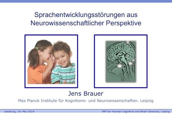 Sprachentwicklungsstörungen, Dr. Jens Brauer, Max Planck Institut, 20. EÖDL Fachtagung, Fachtagung, EÖDL, Legasthenie, Dyskalkulie, Legasthenietrainer, Dyskalkulietrainer, Vortrag, Eltern, Kinder, Sinneswahrnehmungen