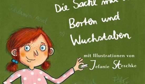 Buchtipp: Linkslesestärke oder Die Sache mit den Borten und Wuchstaben, lesen, LRS, Legasthenie, Kinder