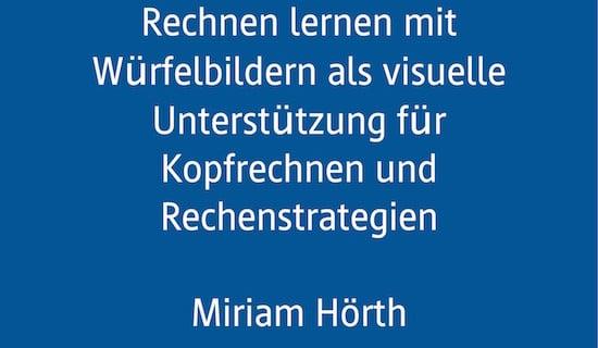 Fachtagung, AFS-Methode, Würfelbilder, Dyskalkulie, Rechenschwäche, Kopfrechnen, Rechenstrategie, Miriam Hörth